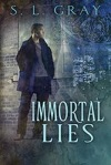 IMMORTAL LIES by S.L Gray Amazon Nook